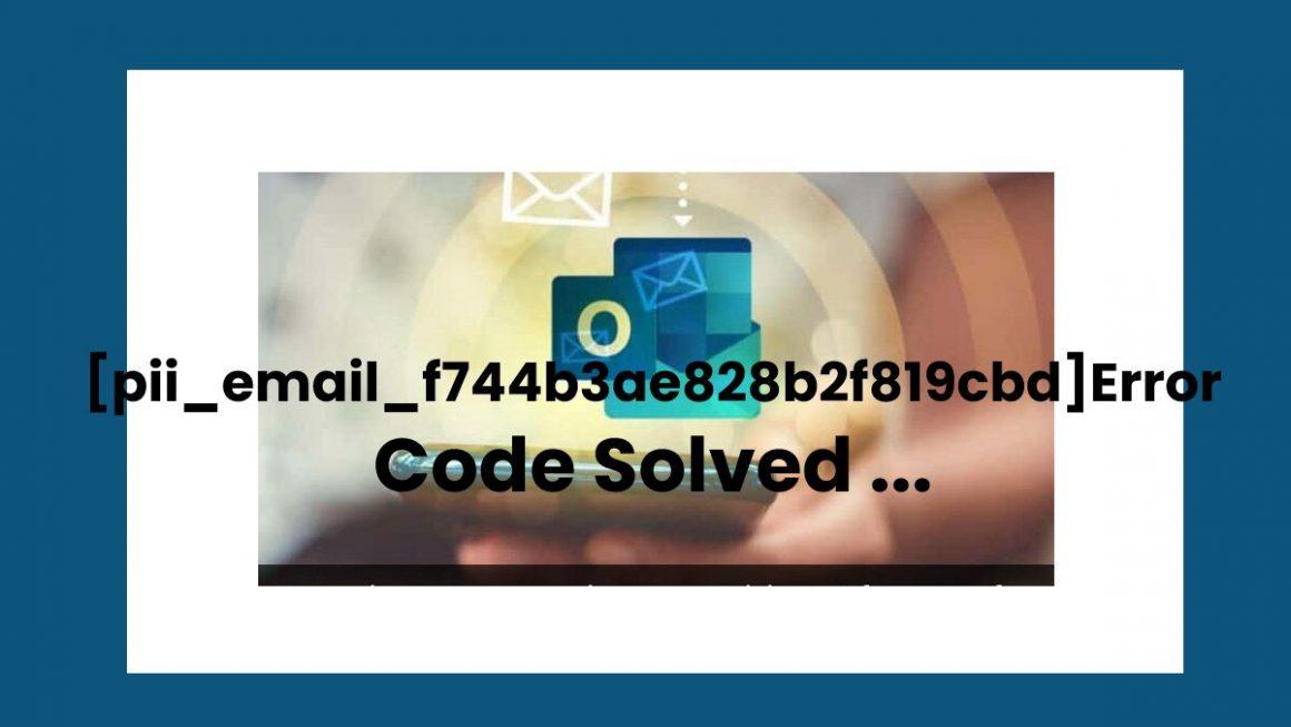 [pii_email_f744b3ae828b2f819cbd]Error Code Solved ...