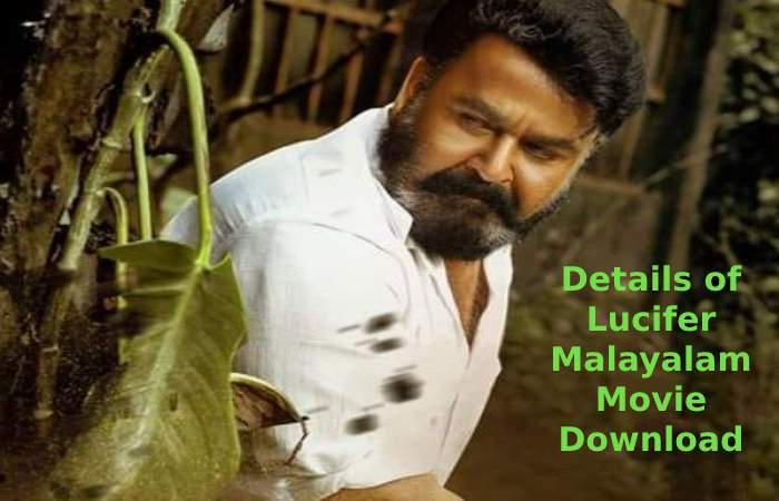 Details of Lucifer Malayalam Movie Download