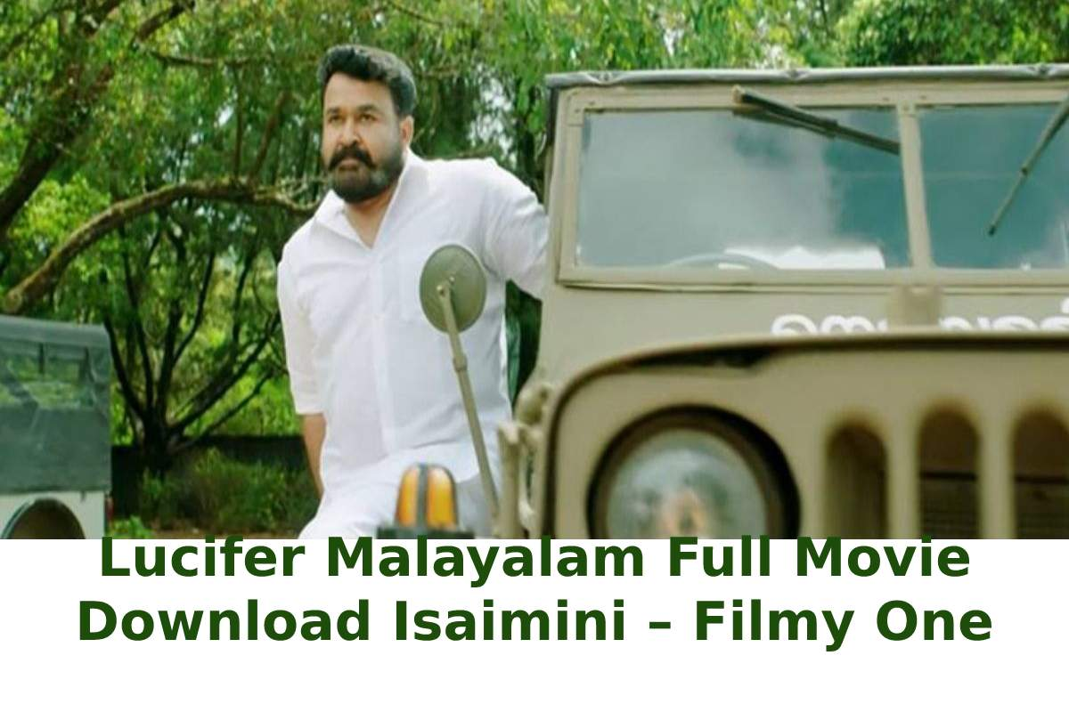 Lucifer Malayalam Full Movie Download Isaimini – Filmy One