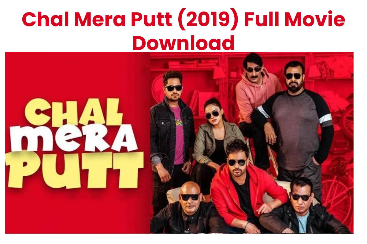 Chal Mera Putt (2019) Full Movie Download