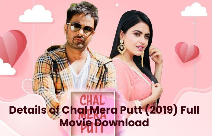 Details of Chal Mera Putt (2019) Full Movie Download