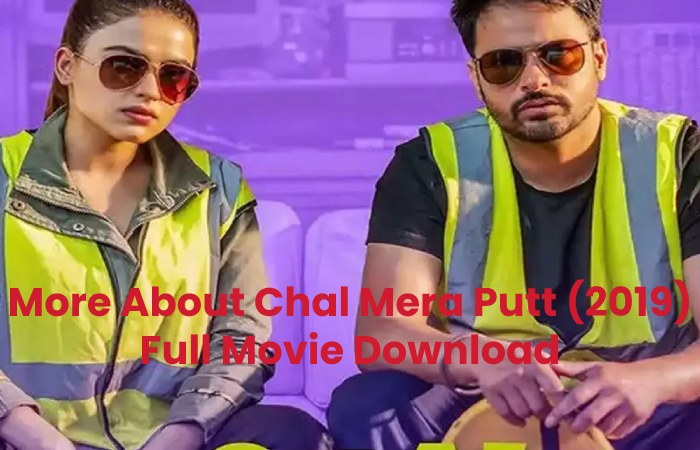 More About Chal Mera Putt (2019) Full Movie Download