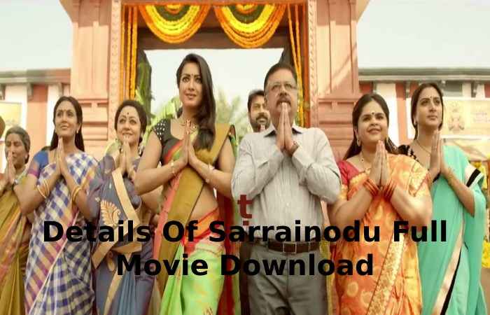 Details Of Sarrainodu Full Movie Download