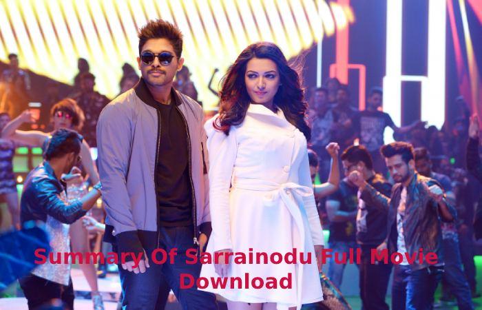 Summary Of Sarrainodu Full Movie Download