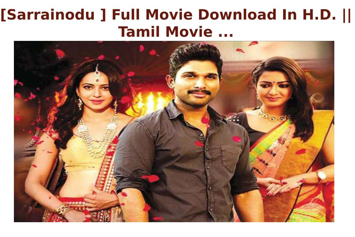 [Sarrainodu ] Full Movie Download In H.D. || Tamil Movie ...